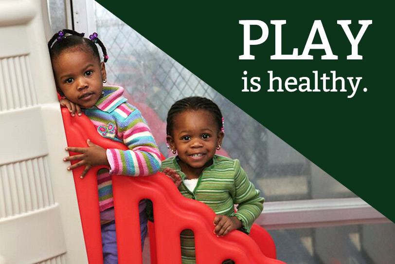 Play is Healthy!